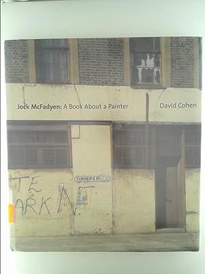 Jock McFadyen: A Book About a Painter: David Cohen