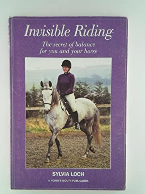Invisible Riding: The Secret of Balance for