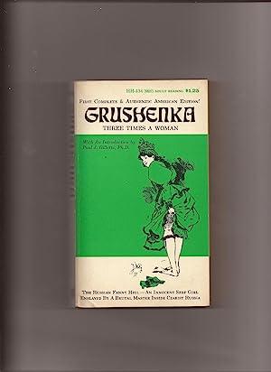 Grushenka, Three Times A Woman: Gillette, Paul J.,