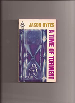 A Time Of Torment: Hytes, Jason