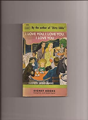 I Love You, I Love You, I: Bemelmans, Ludwig