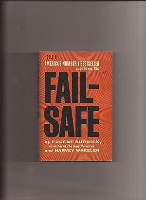 Fail-Safe (Made into Movie): Burdick, Eugene and