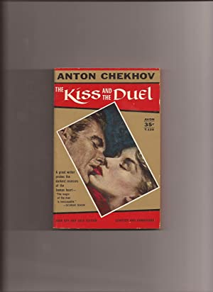 The Kiss and the Duel and other: Chekhov, Anton (translated