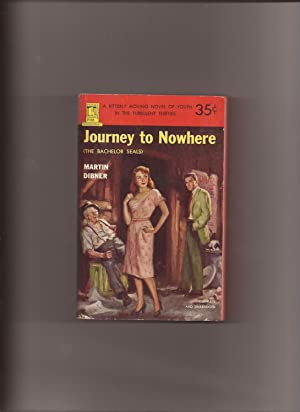 Journey To Nowhere (Original Title: The Bachelor: Dibner, Martin