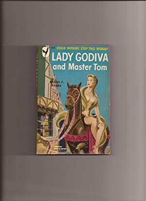 Lady Godiva And Master Tom: Faure, Raoul C.