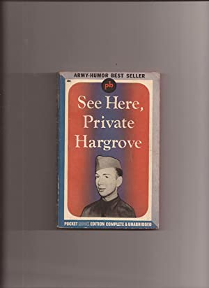 See Here, Private Hargrove (Made into Movie): Hargrove, Marion (Foreward