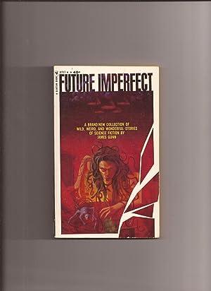 Future Imperfect: Gunn, James