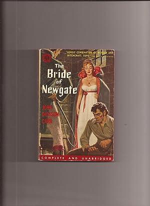 The Bride of Newgate: Carr, John Dickson