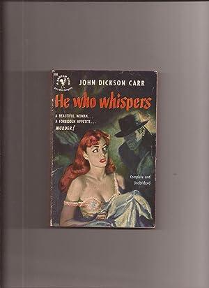 He Who Whispers: Carr, John Dickson