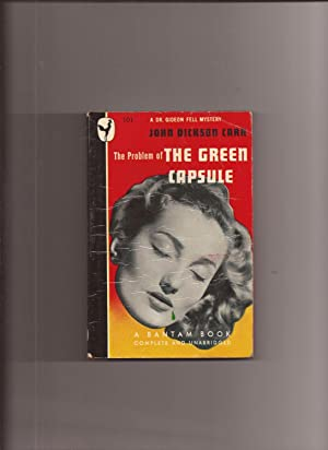 The Problem Of The Green Capsule, Being: Carr, John Dickson