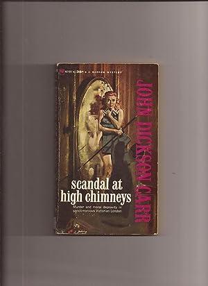 Scandal At High Chimneys: Carr, John Dickson
