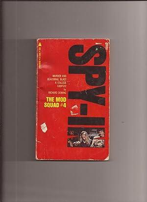 The Mod Squad # 4: Spy-In (TV: Deming, Richard (Novelization