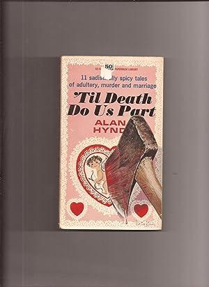 Til Death Do Us Part: Hynd, Alan