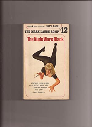 The Nude Wore Black (Ted Mark Laugh: Mark, Ted