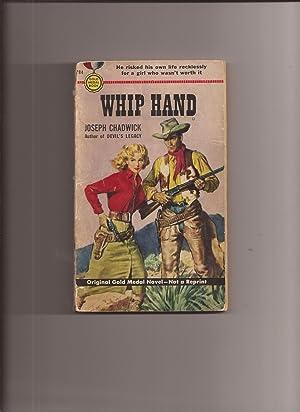 Whip Hand: Chadwick, Joseph