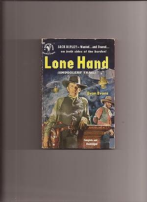 Lone Hand (Original Title: Smuggler's Trail): Evans, Evan (pseudonym