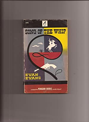 The Song Of The Whip: Evans, Evan (pseudonym