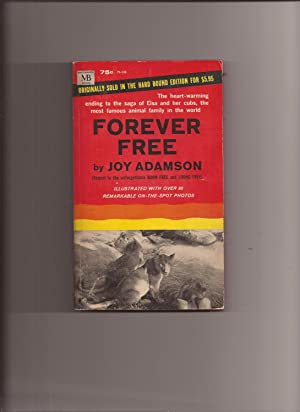 Forever Free: Adamson, Joy
