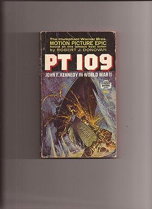 PT 109: John Kennedy F. Kennedy In: Donovan, Robert J.