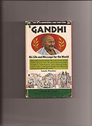 Gandhi: His Life and Message for the: Fischer, Louis