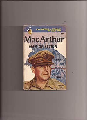 MacArthur - Man Of Action: an intimate: Kelley, Frank and