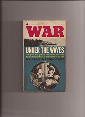 War Under The Waves: Warshofsky, Fred