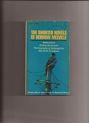 The Shorter Novels Of Herman Melville: Melville, Herman (Edited