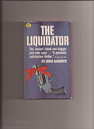 The Liquidator (Made into Movie): Gardner, John