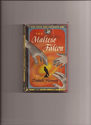 The Maltese Falcon (Made into Movie): Hammett, Dashiell