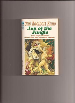 Jan Of The Jungle: Kline, Otis Adelbert