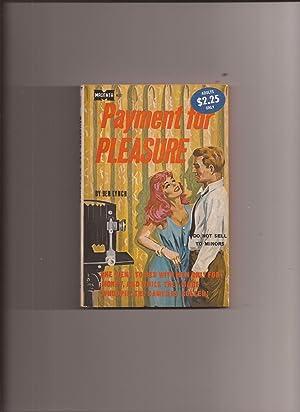 Payment For Pleasure: Lynch, Ben