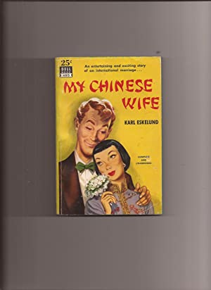 My Chinese Wife: Eskelund, Karl