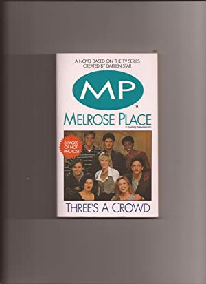 Melrose Place: Three's A Crowd (TV Tie-in): Melrose Place) James,