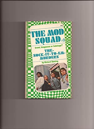 The Mod Squad # 3: The Sock-It-To-Em-Murders: Mod Squad, The)