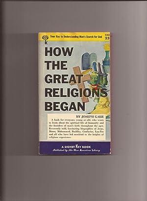 How The Great Religions Began: Gaer, Joseph