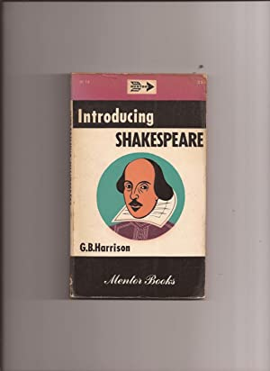 Introducing Shakespeare: Harrison, G.B.