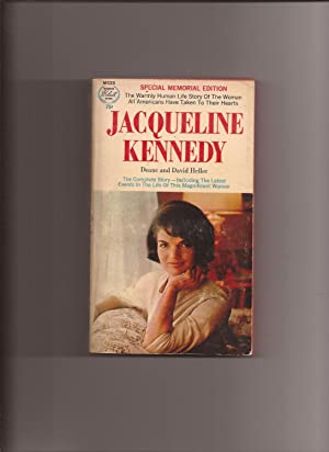 Jacqueline Kennedy: The Warmly Human Life Story: Heller, Deane and