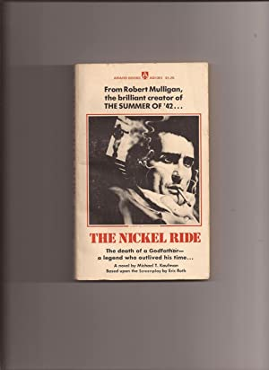 The Nickel Ride (Movie Tie-in): Kaufman, Michael T.