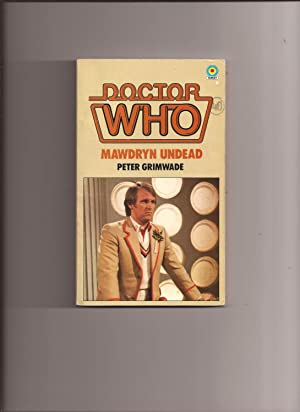 Doctor Who: Mawdryn Undead (Number 82 in the Doctor Who Library)