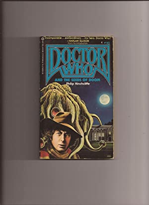 Doctor Who And The Seeds Of Doom (# 10 in the Pinnacle Books Doctor Who series)