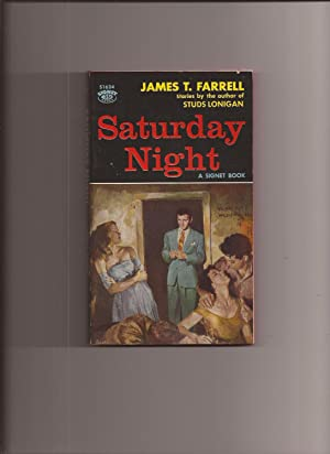 Saturday Night And Other Stories: Farrell, James T.