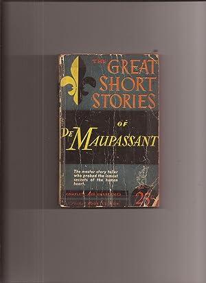 The Great Short Stories of Guy de: Maupassant, Guy de