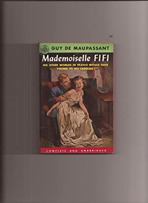 Mademoiselle Fifi And Other Stories: Maupassant, Guy de