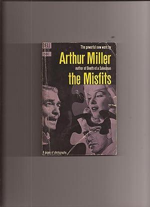 The Misfits (Movie Tie-In): Miller, Arthur