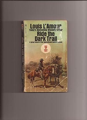 Ride The Dark Trail: L'Amour, Louis