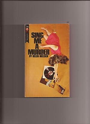 Sing Me A Murder: Nielsen, Helen