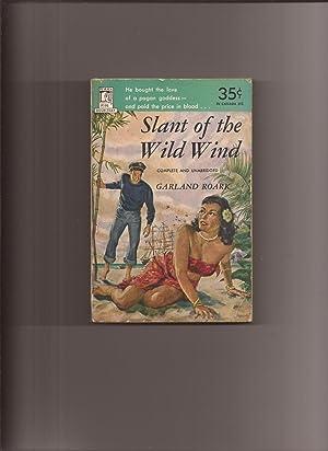 Slant Of The Wild Wind: Roark, Garland