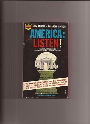 America: Listen!: Kluckhohn, Frank L.