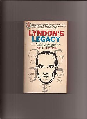 Lyndon's Legacy: Kluckhohn, Frank L.