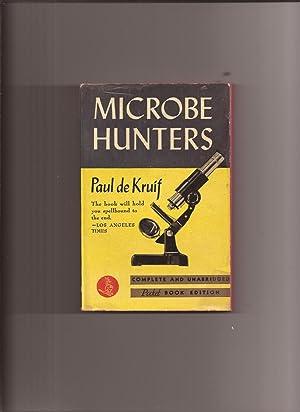Microbe Hunters (Made into Movie): Kruif, Paul de